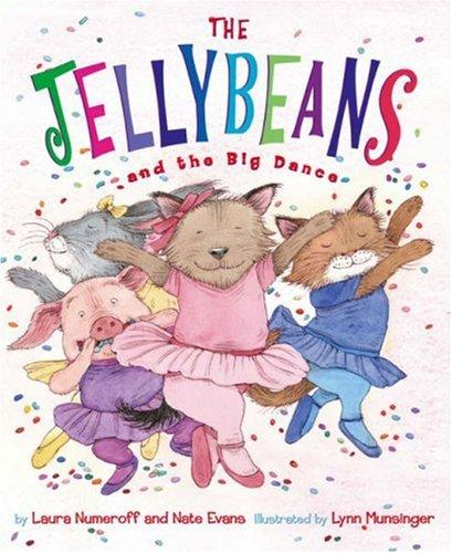 The Jellybeans and the Big Dance by Nate Evans