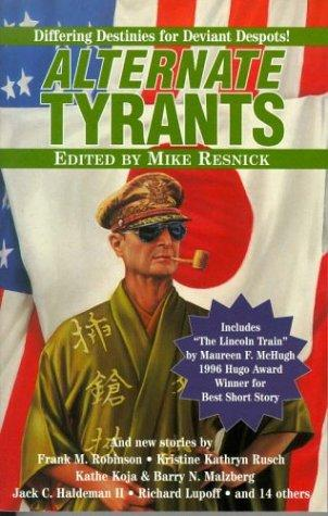 Alternate Tyrants (Alternate Anthologies) by Mike Resnick