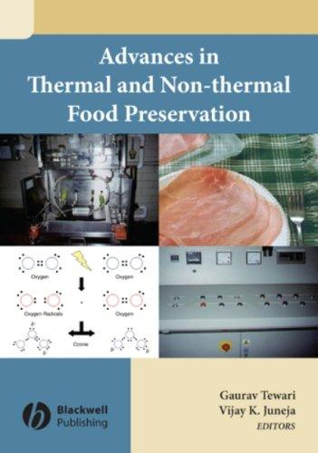 Advances in thermal and non-thermal food preservation by