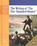 "The writing of ""The Star Spangled Banner"" by Scott Ingram"