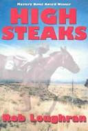 High steaks by Rob Loughran